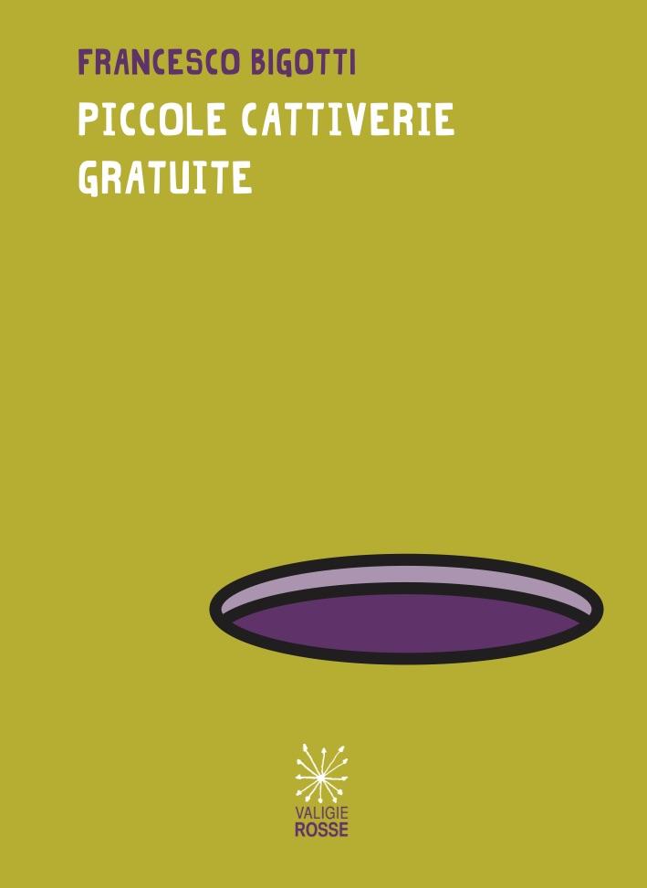 francesco-bigotti-piccole-cattiverie-gratuite-cover